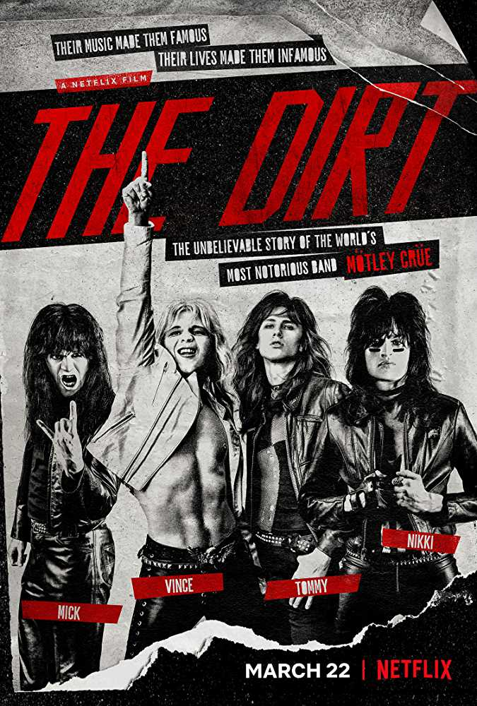 The official theatrical poster for Netflix's The Dirt (Source: IMDb)