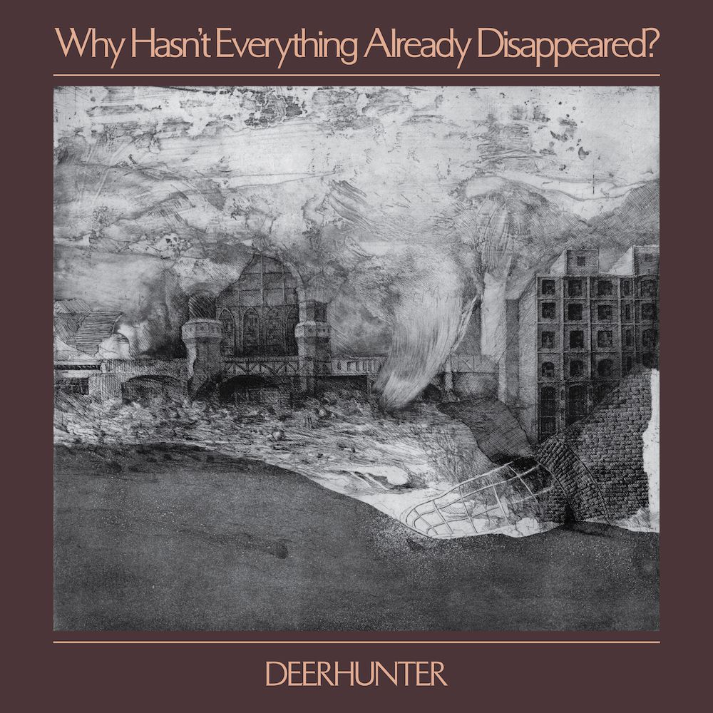 Album art for Deerhunter's forthcoming album 'Why Hasn't Everything Disappeared?' (Image Credits: 4AD)