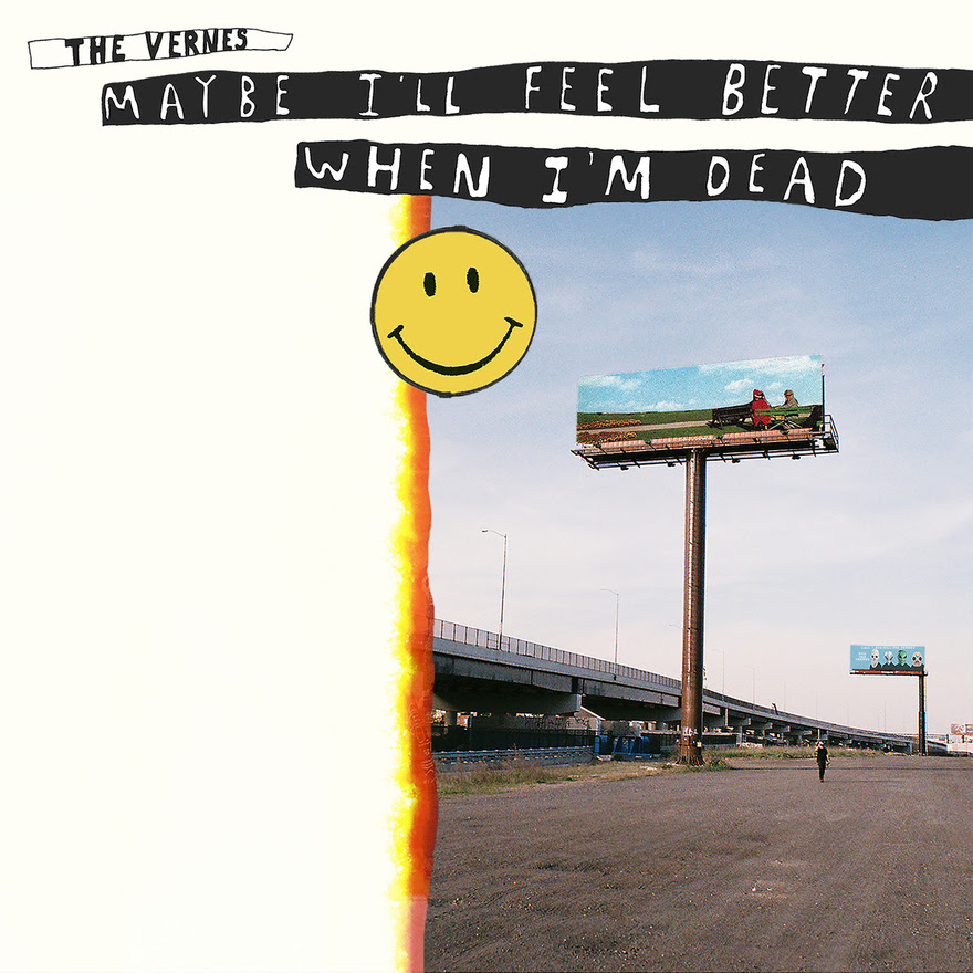 Album art for The Vernes' 'Maybe I'll Feel Better When I'm Dead'. (Image Source: The Vernes)