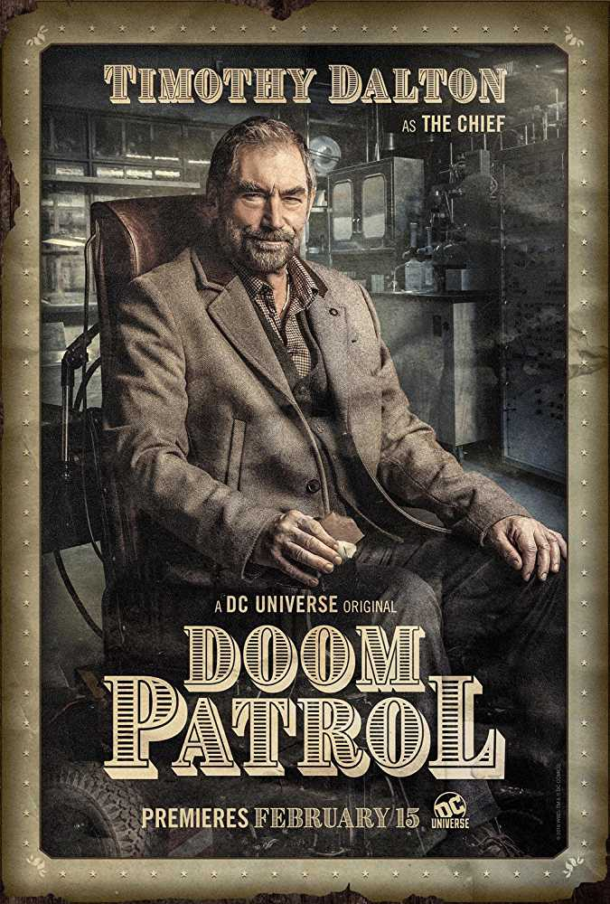 Timothy Dalton is cast as 'The Chief' in the 13 episode series of 'Doom Patrol' Source: IMDB