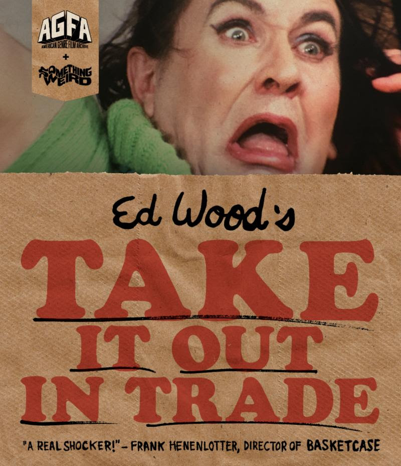 Official poster for Ed Wood's 'Take It Out on Trade'.