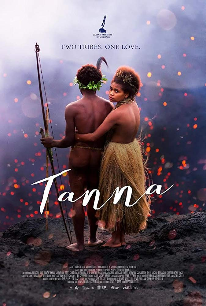 'Tanna' was quite a unique feature film and was nominated for best foreign language film at the Oscars. (Source: IMDB)