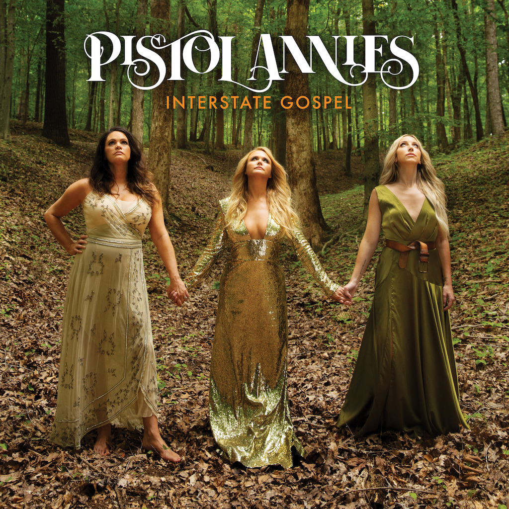 Album art for Pistol Annies' fortchoming record 'Interstate Gospel'