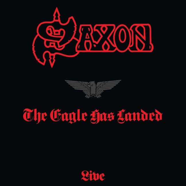 Album art for Saxon's reissue of their debut live album 'The Eagle Has Landed'.